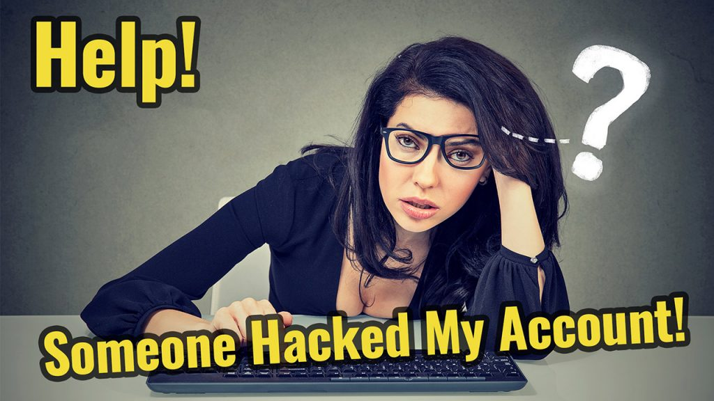 Help! Someone Hacked My Account - Media Channels FYI Episode #9