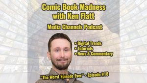 Comic Book Madness - Episode #18