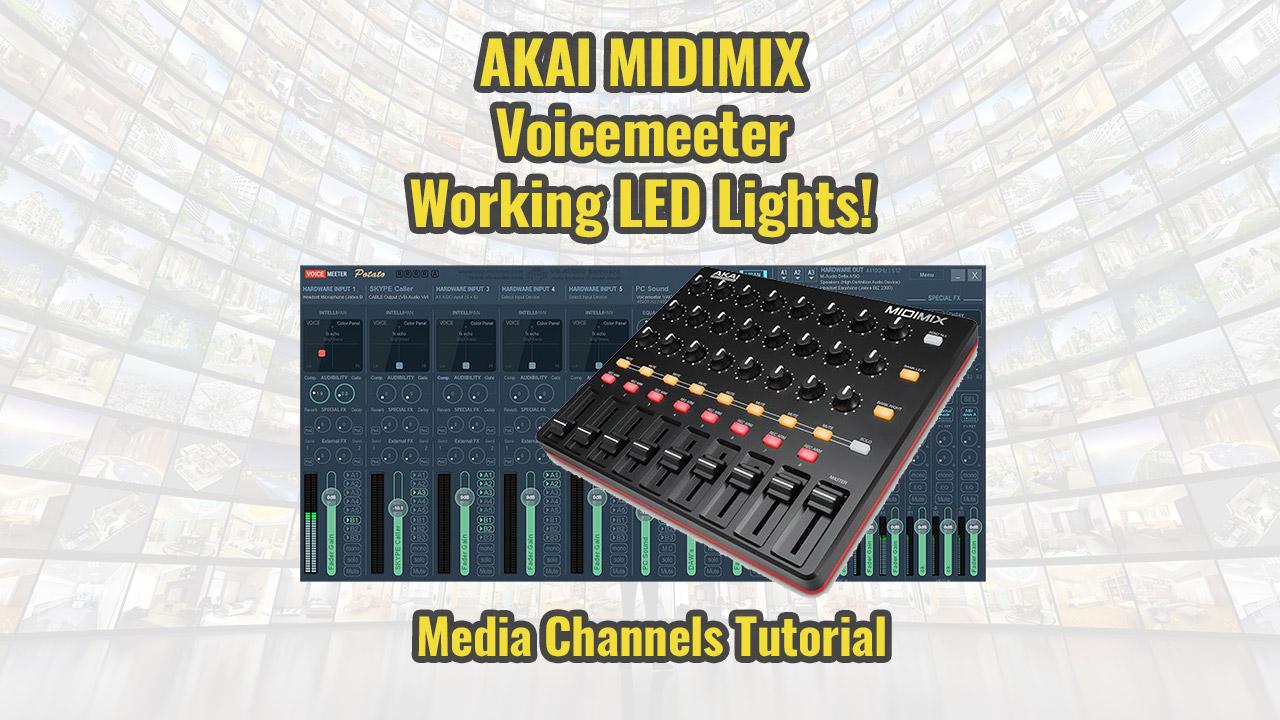 Akai MIDIMIX working LED's in Voicemeeter Potato! - Multee