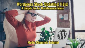 Wordpress Stuck Updating! Help!