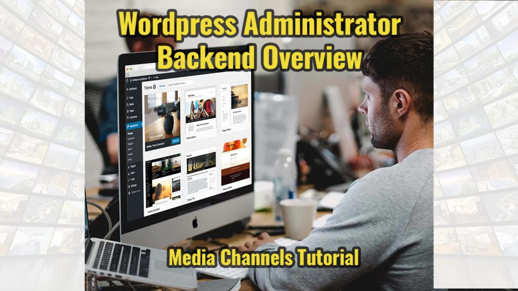 Wordpress Administrator Backend Overview